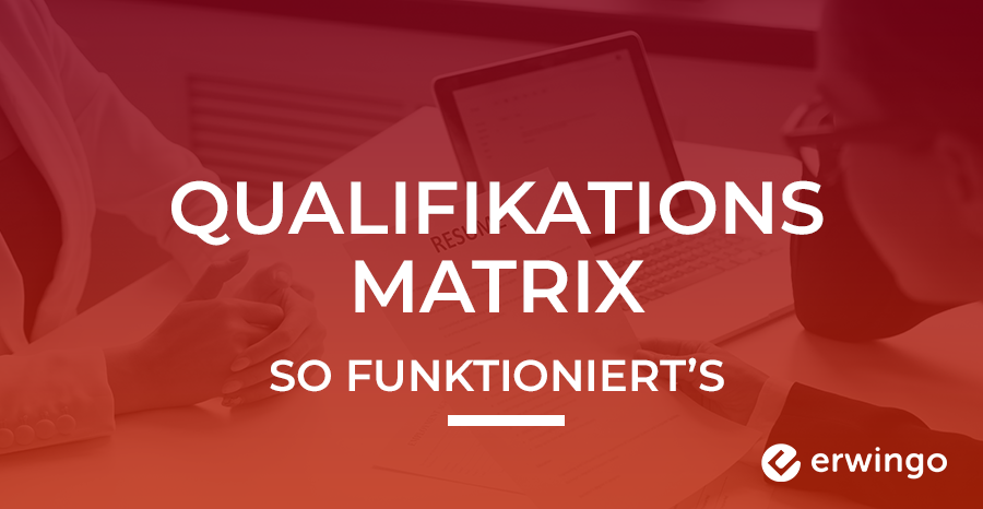 Qualifikationsmatrix im Personalmanagement