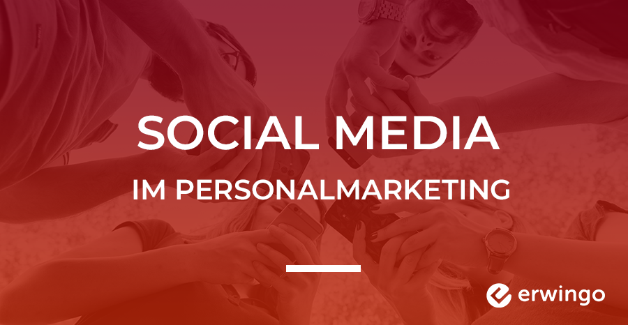 Social Media im Personalmarketing